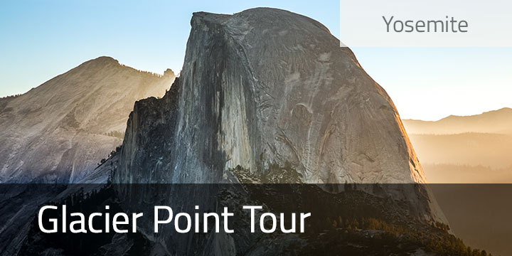 Glacier Point Tour