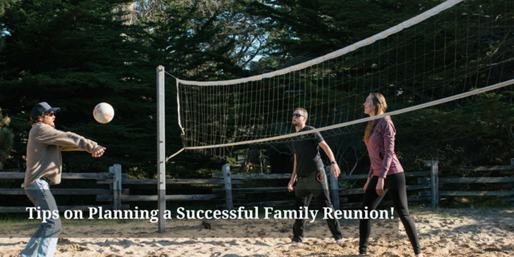 Tips on Planning a Successful Family Reunion