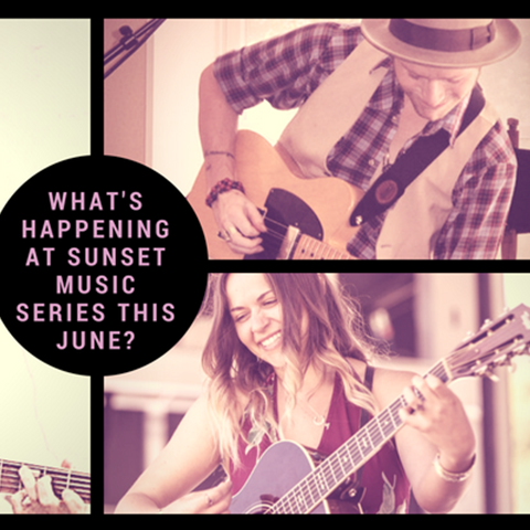 What's Happening at Sunset Music Series this June?