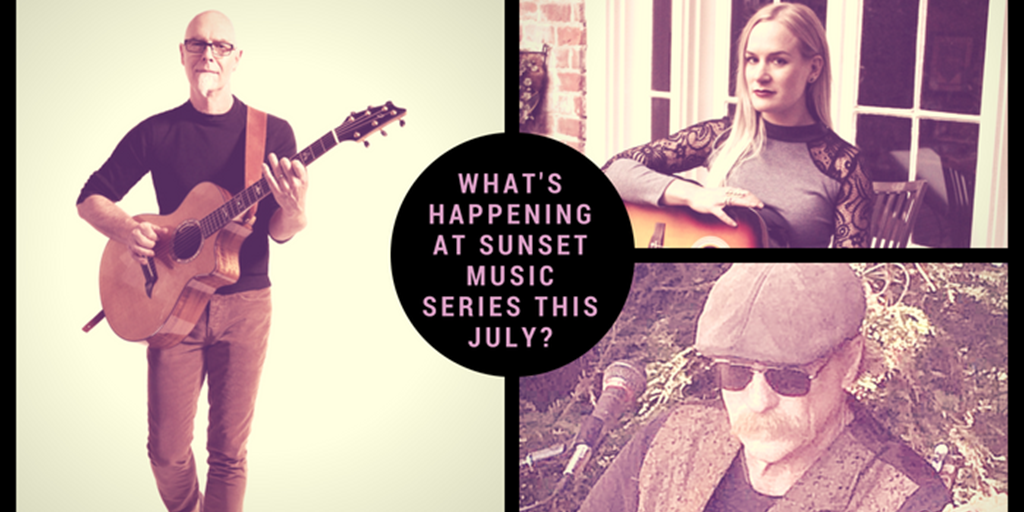 What's Happening at Sunset Music Series this July?
