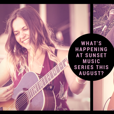 What's Happening at Sunset Music Series this August