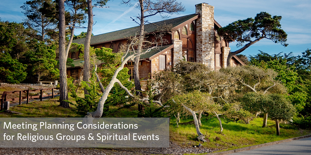 Meeting Planning Considerations for Religious Groups & Spiritual Events