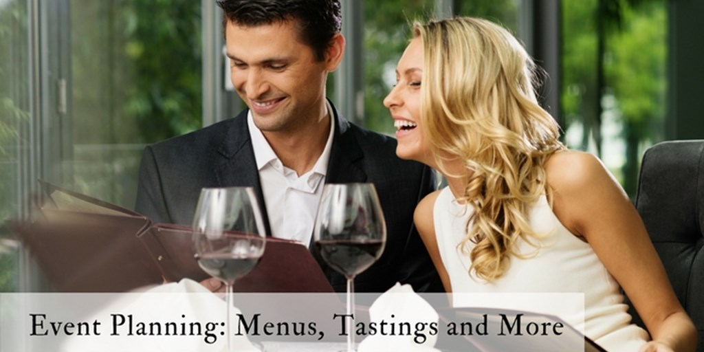 Event Planning: Menus, Tastings and More